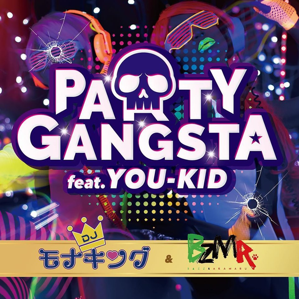 PARTY GANGSTA feat.YOU-KID