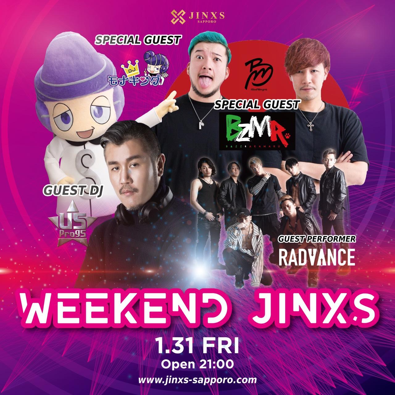 1月31日(金) 北海道の札幌のクラブJINXSにモナキング登場!